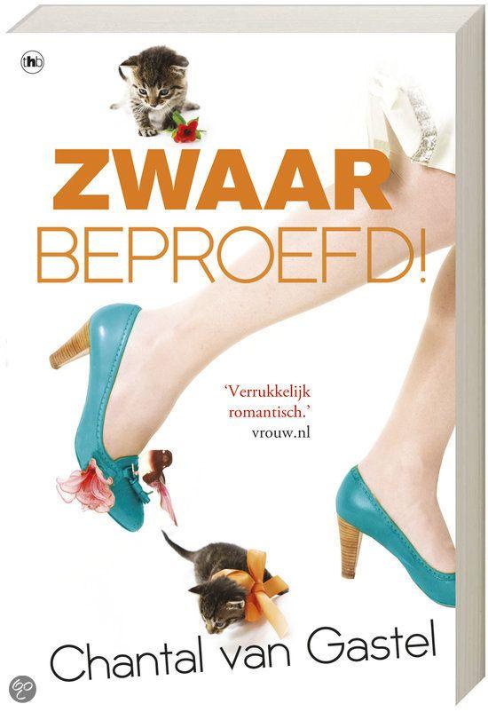 Zwaar beproefd, Chantal van Gastel