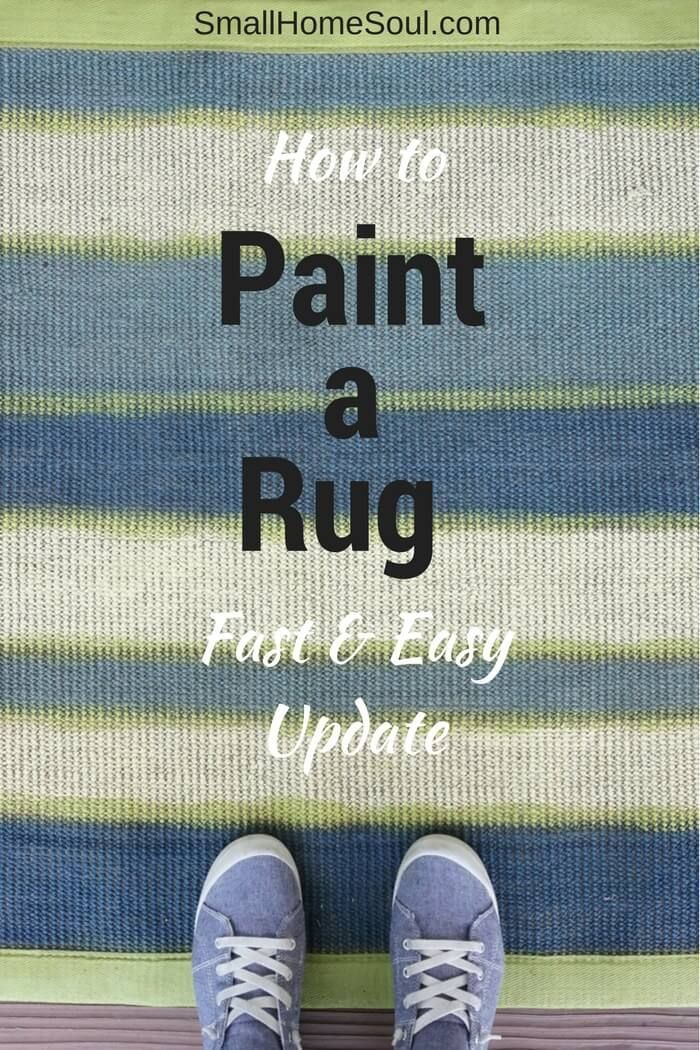 It's fast and easy to paint a rug and give it new life. #easydecor #rugs #arearug #rugupdate #smallhomesoul