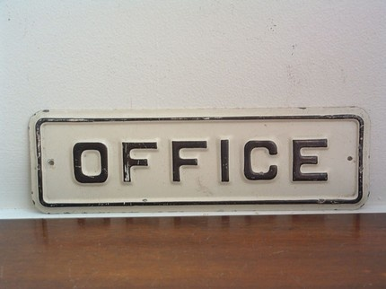 vintage office sign - in case you get lost