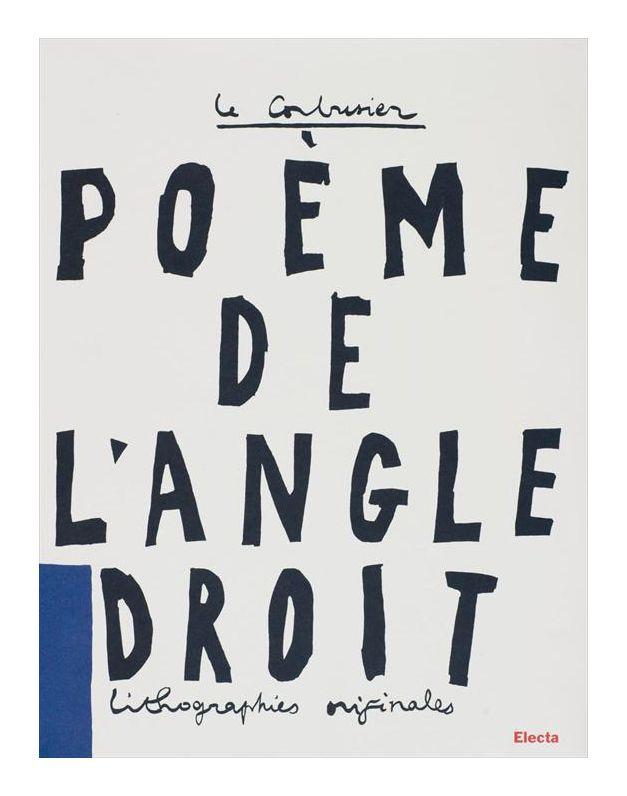 Poéme de l'angle droit | Right angle poem | Poema del ángulo recto | frankly esoteric