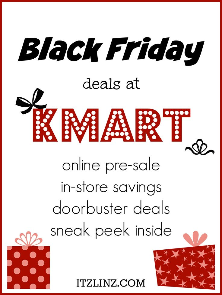 Black Friday deals at Kmart - online pre-sale, in-store savings, doorbuster deals, sneak peek inside - plan out your holiday shopping now! @kmart #morechristmas #kclub #ad