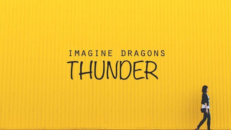 Imagine Dragons - Thunder (Lyrics / Lyrics Video)