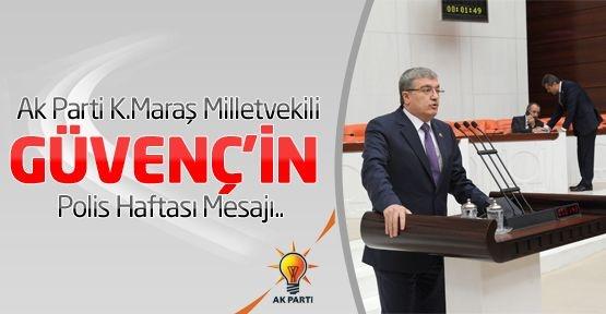 Kahramanmaraş Milletvekili Sıtkı GÜVENÇ, halkın emniyeti ve huzuru için çalışan polislerimiz için, Türk Polis Teşkilatı'nın 168. kuruluş yıl dönümü kapsamında Polis Haftası ve 10 Nidan Polis Günü münasebetiyle kutlama mesajı yayınladı.
