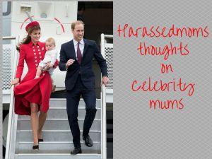 HarassedMoms thoughts on Celebrity Moms