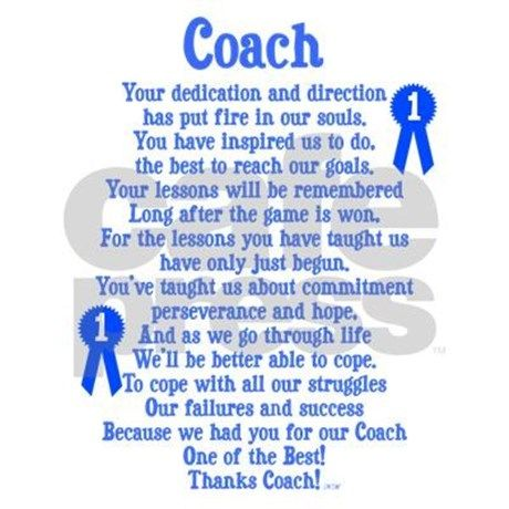 Coach appreciation gifts! Thank your coach with this nice appreciation poem written by Niki Alling.