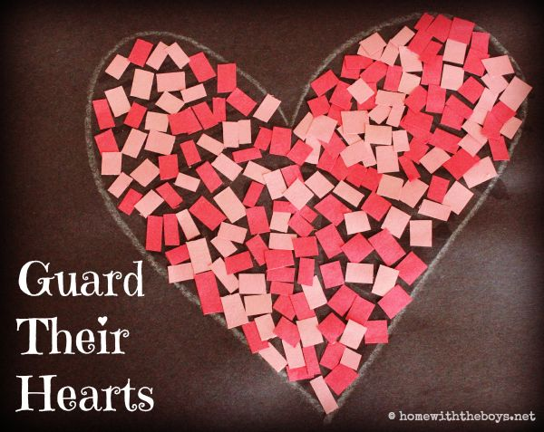 Keep vigilant watch over their hearts...