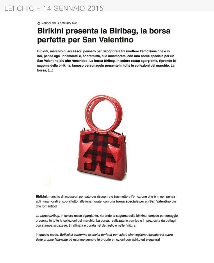 LeiChich del 14 Gennaio 2015 parla delle borse #biribag come idea regalo per San Valentino www.ibirikini.com - info@ibirikini.com
