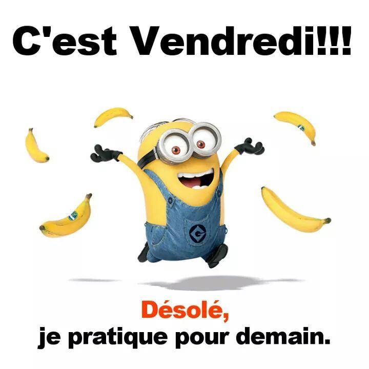 C'est Vendredi !!! Désolé, je pratique pour demain #vendredi minions bananes…