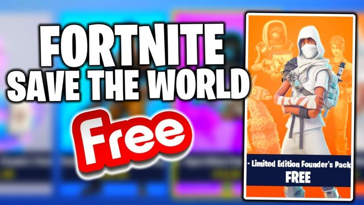 Best Way To Get Fortnite Save The World For Free Fastest