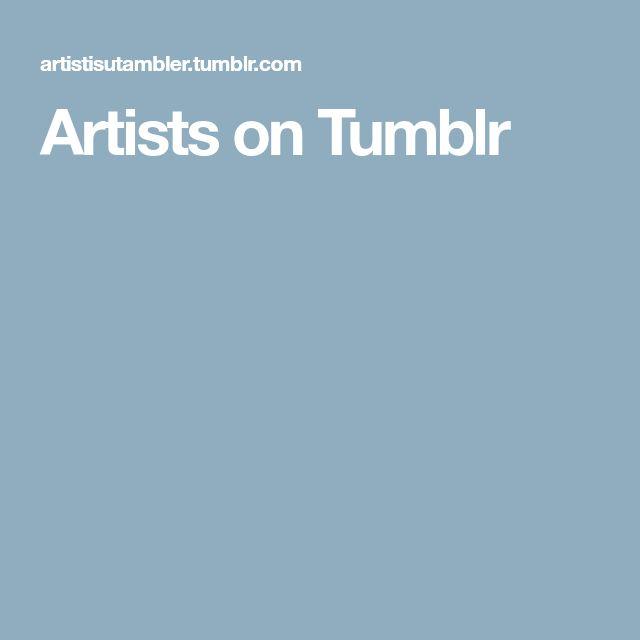 Artists on Tumblr