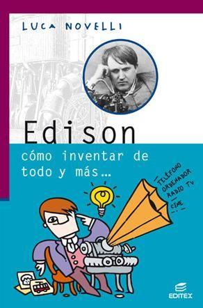 """Edison ha sido definido como """"el hombre que inventó el futuro"""". Él fue quien empezó a distribuir la energía eléctrica, el inventor de la bombilla y del fonógrafo, y el que hizo posible que el teléfono y la radio llegaran a casi todo el mundo. Ganó millones de dólares que invirtió en la investigación con la idea de que la ciencia servía para mejorar la vida de la gente."""