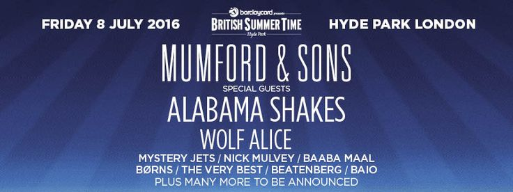 Barclaycard British Summer Time Hyde Park | BST Hyde Park :: More special guests announced for Mumford & Sons at BST!