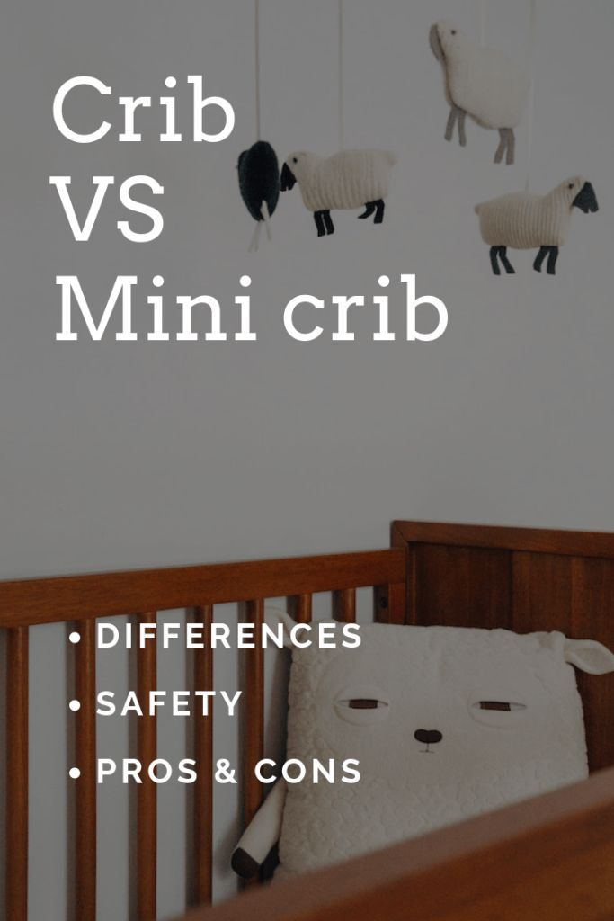 Crib Vs Mini Crib Differences Explained Plus Pros Cons Dad Fixes Everything Mini Crib Mini Crib Nursery Cribs For Small Spaces