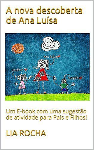 9 best livros images on pinterest livros short stories and a nova descoberta de ana lusa um e book com uma sugesto de atividade fandeluxe Image collections