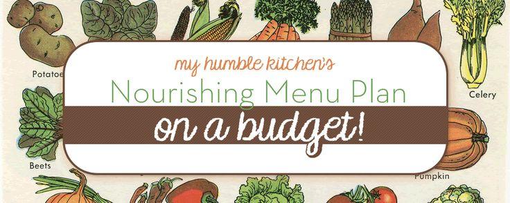 My Humble Kitchen S Nourishing Menu Plan On A Budget