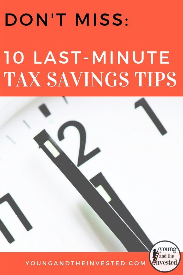 Don T Miss These 10 Last Minute Tax Savings Opportunities Personal Finance Personal Finance Advice Money Saving Tips