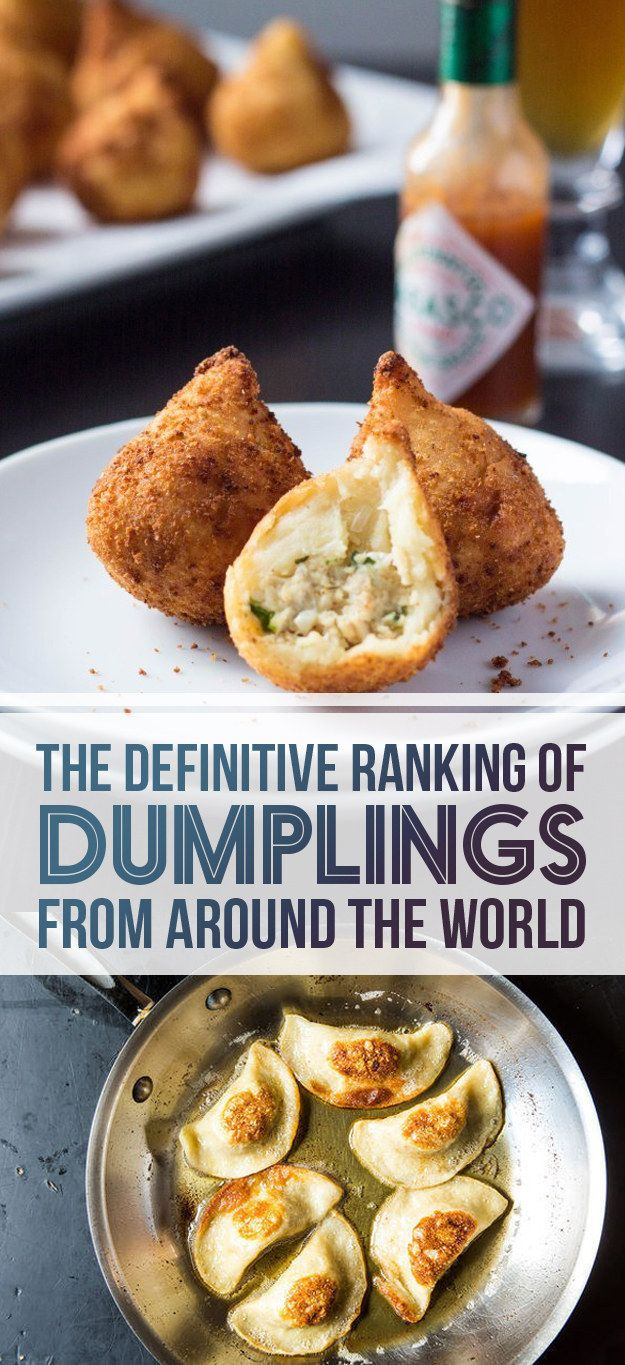The Definitive Ranking Of Dumplings From Around The World. The only way to approve is to try them all yourself...