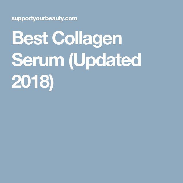 Best Collagen Serum (Updated 2018)