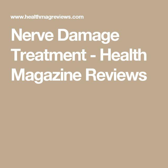 Nerve Damage Treatment - Health Magazine Reviews