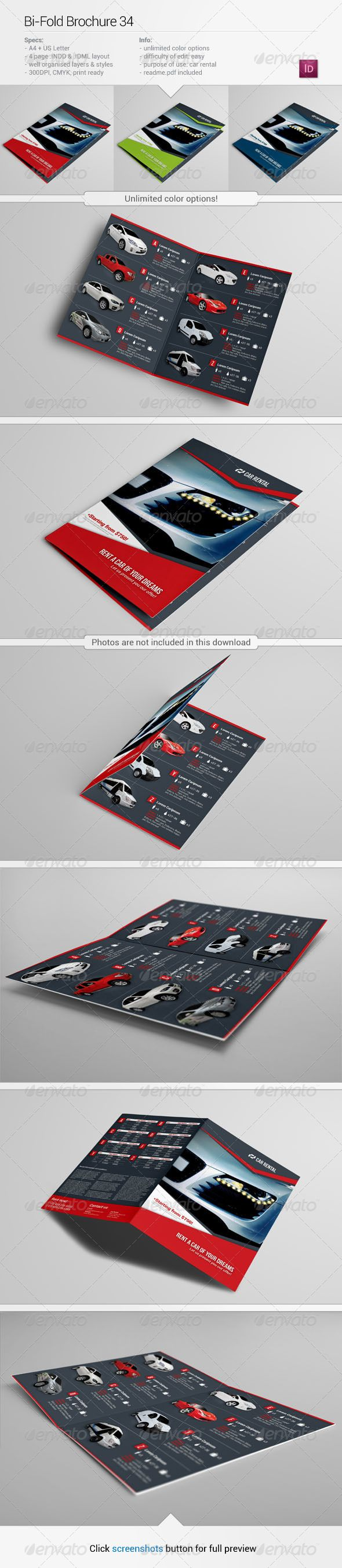 Bi-Fold Brochure 34  #GraphicRiver                  About this item Description: Car rental bi-fold brochure template. There are 5 easy things you can do with this brochure:  pick your own colors, any colors,   upload your own photos,   change fonts,   easily edit vector elements,   prepare this brochure as you wish.    Specifications: + A4 + US Letter, + 300 dpi, + CMYK, + Unlimited color…