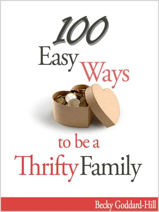 100 Easy Ways to be a Thrifty Family : Review