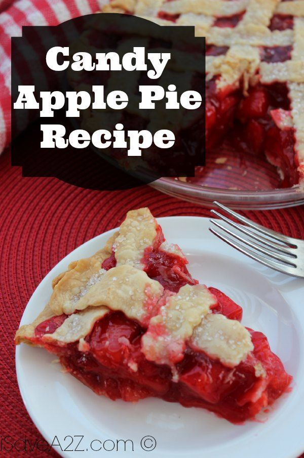 Candy Apple Pie   Recipe   Apple pie recipes, Candy apples