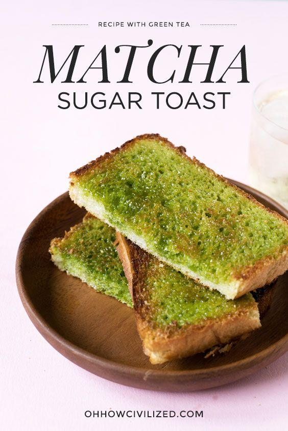 Matcha (Green Tea) Sugar Toast Recipe