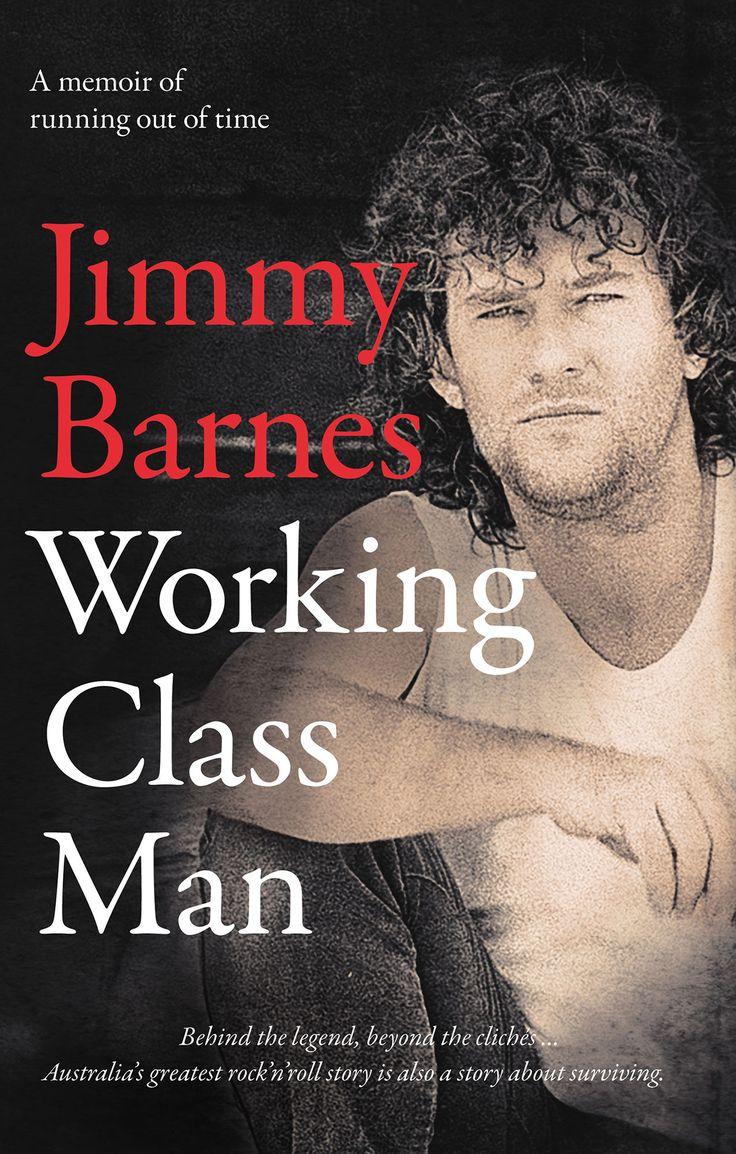 Working Class Man – Jimmy Barnes
