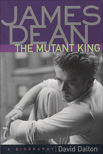 James Dean - The Mutant King, best JD bio out there!