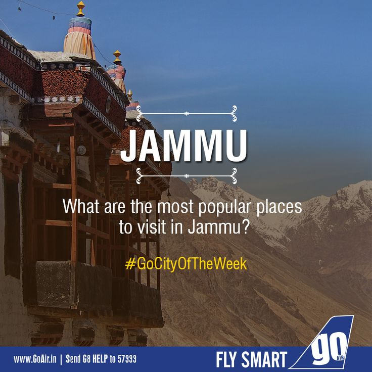 Name the most popular places to visit in Jammu. Now fly smart daily to Jammu from Delhi and Mumbai. Click here to book now – www.GoAir.in #GoCityOfTheWeek #GoAir