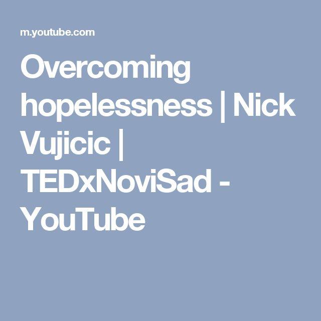 Overcoming hopelessness | Nick Vujicic | TEDxNoviSad - YouTube