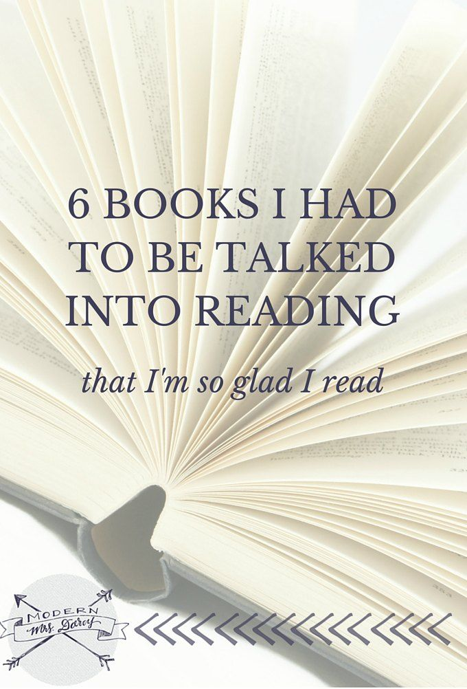 6 books I had to be talked into reading (that I'm so very glad I read).