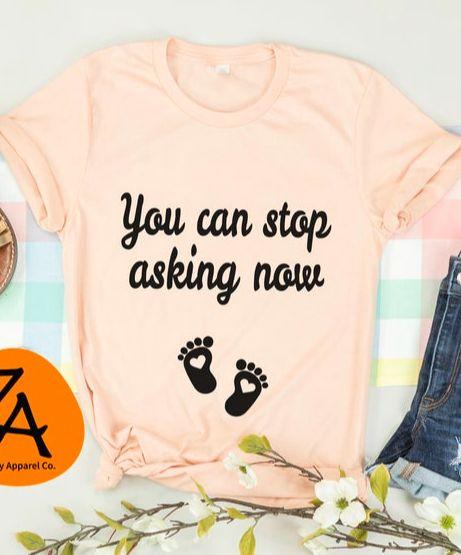 Sie können jetzt aufhören zu fragen Schwangerschaft Ankündigung Unisex Tee | Mamma, zum T-Shirt zu sein   – My future, my family <3