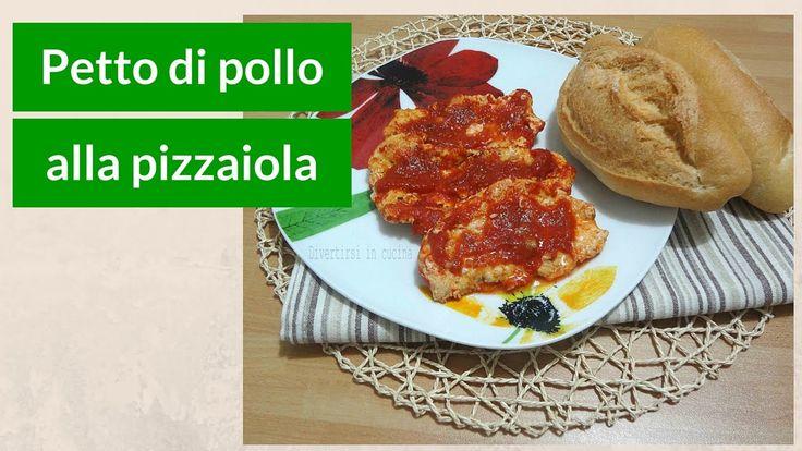 Petto di pollo alla pizzaiola | Divertirsi in cucina