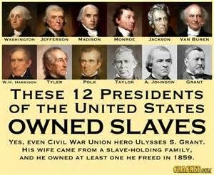 All presidents who owned slaves -