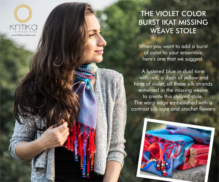 THE VIOLET COLOR BURST IKAT MISSING WEAVE STOLE. When you want to add a burst of color to your ensemble, here's one that we suggest. A lustered blue in dual tone with red, a dash of yellow and hints of violet, all these silk strands entwined in the missing weave to create stylized stole. The wrap edge embelisshed with contrast silk tape and crochet flower. Connect on +91 9820530692 / 9820530664 or mail on sonal@kritikauniverse.com #kritikauniverse #ensemble #violet #ikat #weave #stole