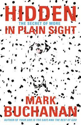 Hidden in Plain Sight - Mark Buchanan