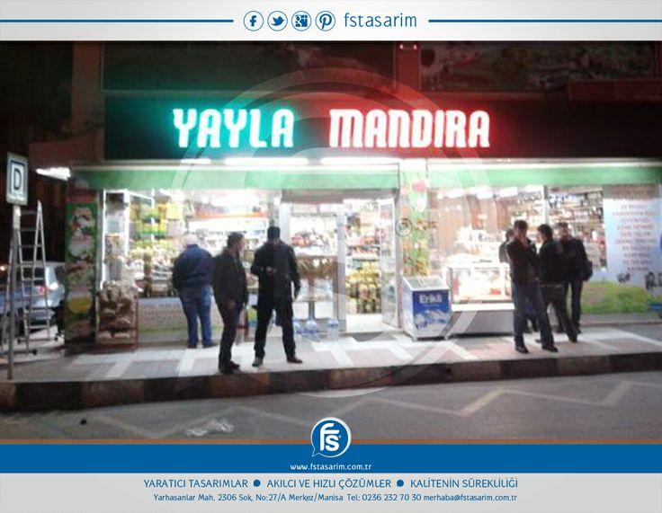 """""""Yayla Mandıra"""" Tabela ve Reklam Kampanyaları için bizi tercih etti.. Teşekkürler... http://www.fstasarim.com.tr"""