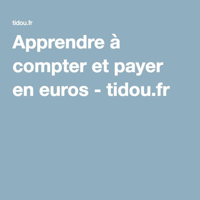 Apprendre à compter et payer en euros - tidou.fr