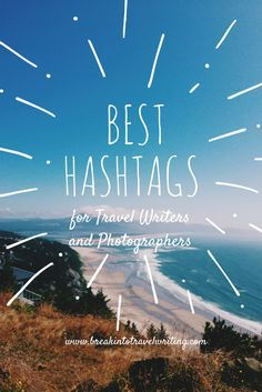 Have ever wondered what the best travel hashtags for travel bloggers and writers are to use on Instagram? Our goal as travel writers is to grow our following and connect with other writers as well as marketing and pr as well Instagrammers who just love to travel.