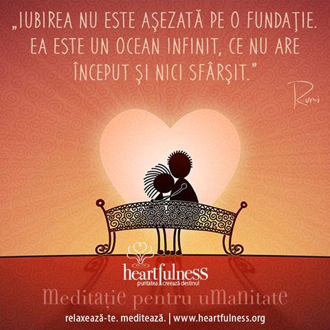 """""""Iubirea nu este așezată pe o fundație. Ea este un ocean infinit, ce nu are început și nici sfârșit."""" ~ Rumi #heartfulness #knowbyheart #hfnro Heartfulness România - Google+"""
