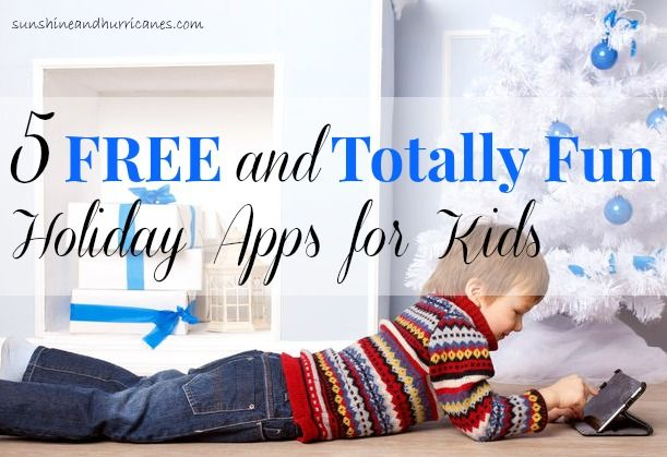 Looking for some easy holiday fun for the kids? Everything from a beautifully illustrated advent calendar to class Christmas carols. Especially handy for keeping kids busy in the car or on the plane if traveling to see family this season. Five Free and Totally Fun Holiday Apps for Kids. sunshineandhurricanes.com