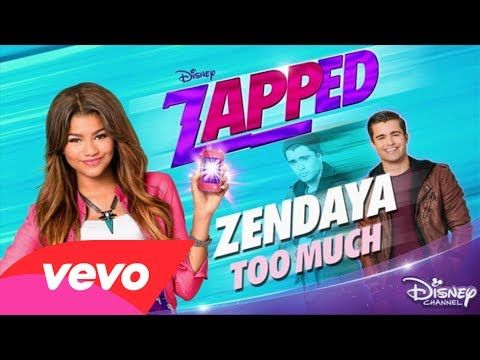 """Zendaya - Too Much (From """"Zapped""""/ Music from the TV Movie (Audio Only))"""