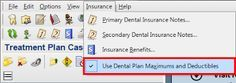 Using Dental Plan Maximums in the Treatment Planner