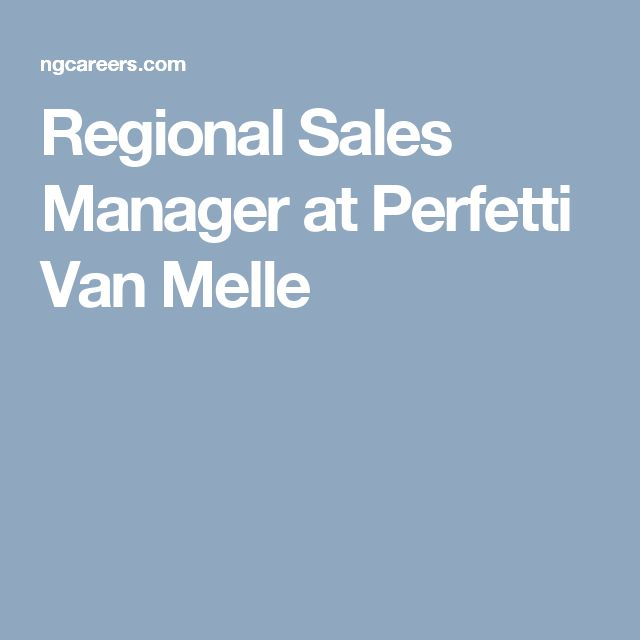 Regional Sales Manager at Perfetti Van Melle