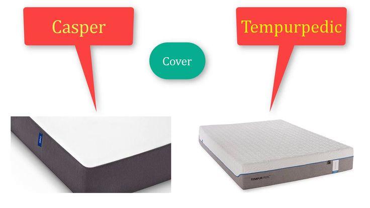 Advanced Casper vs Tempurpedic Mattress Comparison