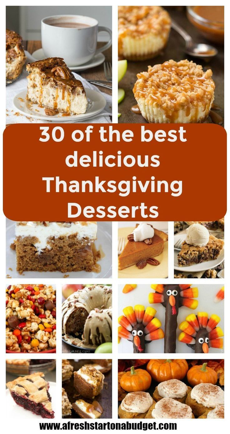 30 of the best most super delicious Thanksgiving Desserts #ThanksgivingRecipes #thanksgivingdessert