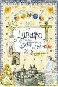 LUNARIO DE LOS SANTOS 2016 CALENDARIO