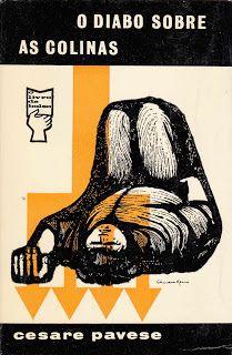 título: O Diabo Sobre as Colinas autor: Cesare Pavese capa: João da Câmera Leme