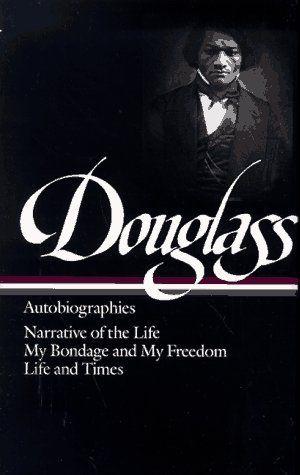 Frederick Douglass : Autobiographies : Narrative of the Life of Frederick Douglass, an American Slave / My Bondage and My Freedom / Life and Times of Frederick Douglass (Library of America) by Frederick Douglass, http://www.amazon.com/dp/0940450798/ref=cm_sw_r_pi_dp_Ts1Fqb0PB18RJ